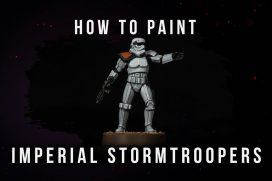 How to Paint: Imperial Stormtroopers